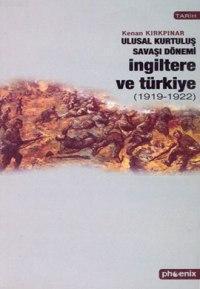 Ulusal Kurtuluş Savaşı Dönemi İngiltere ve Türkiye