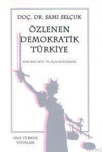 Özlenen Demokratik Türkiye