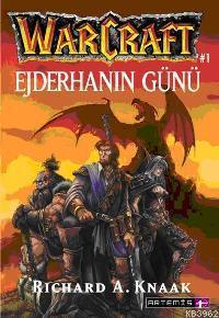 Ejderhanın Günü; Warcraft #1