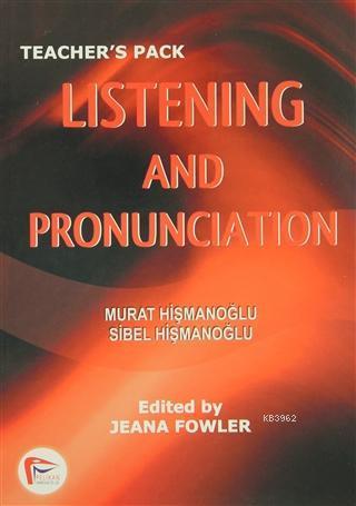 Listening and Pronunciation; Teacher's Pack