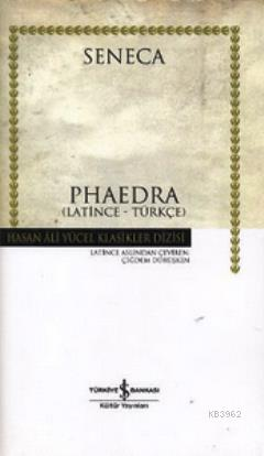 Phaedra (Ciltli) (Latince - Türkçe)