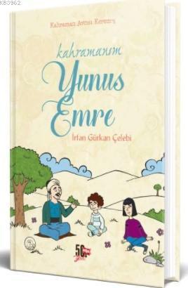 Kahramanım Yunus Emre; Kahraman Avcısı Kerem'in Not Defteri 5