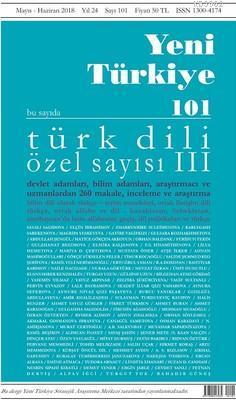 Yeni Türkiye Sayı 101; Türk Dili Özel Sayı 3