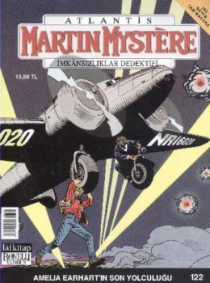 Martin Mystere - İmkansızlıklar Dedektifi Sayı 122 Amelia Earhartın Son Yolculuğu