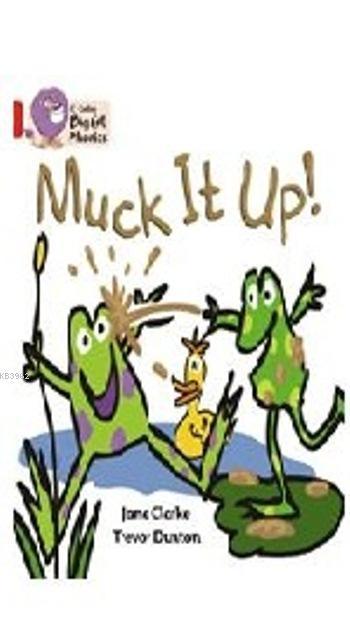 Muck It Up! (Big Cat Phonics-2A Red)
