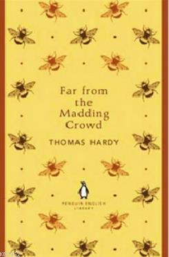 Far From the Madding Crowd (Penguin English Library)