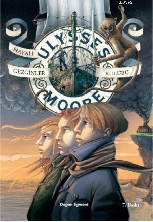 Ulysses Moore 12 - Hayali Gezginler Kulübü - Sc