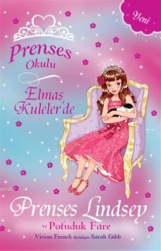 Prenses Okulu - Elmas Kuleler'de Prenses Lindsey ve Pofuduk Fare