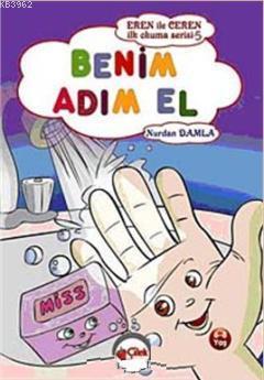 Benim Adım El; Eren ile Ceren İlk Okuma Serisi