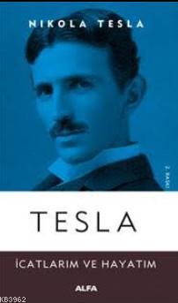 Tesla İcatlarım ve Hayatım