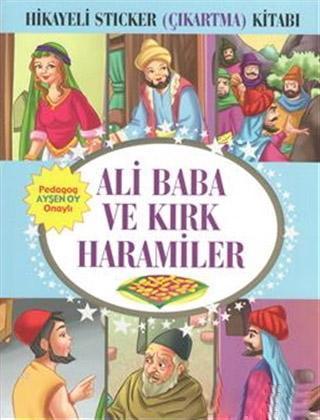 Hikayeli Sticker (Çıkartma) Kitabı - Ali Baba ve Kırk Haramiler