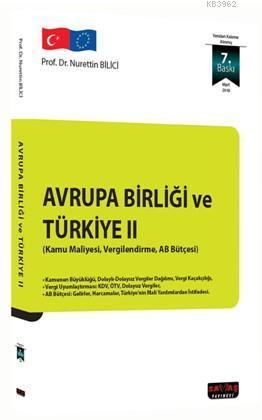 Avrupa Birliği ve Türkiye II; Kamu Maliyesi, Vergilendirme, AB Bütçesi
