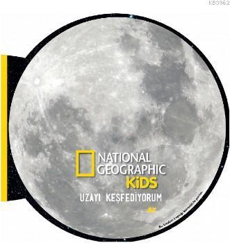 National Geographic Kids- Uzayı Keşfediyorum Ay
