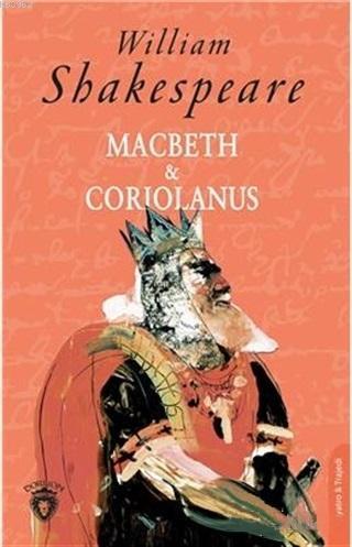 Macbeth ve Coriolanus