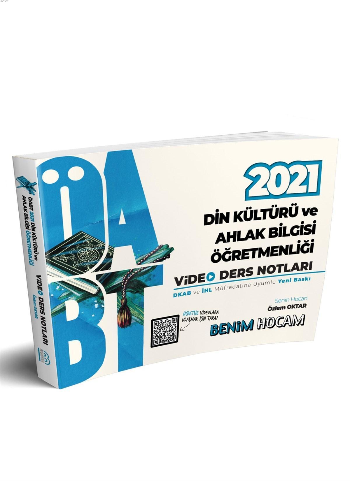 2021 ÖABT Din Kültürü ve Ahlak Bilgisi Öğretmenliği Video Ders Notları Benim Hocam Yayınları