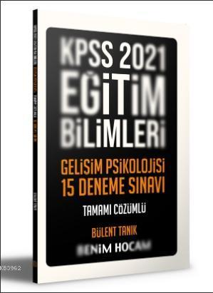 2021 Eğitim Bilimleri Gelişim Psikolojisi Tamamı Çözümlü 15 Deneme