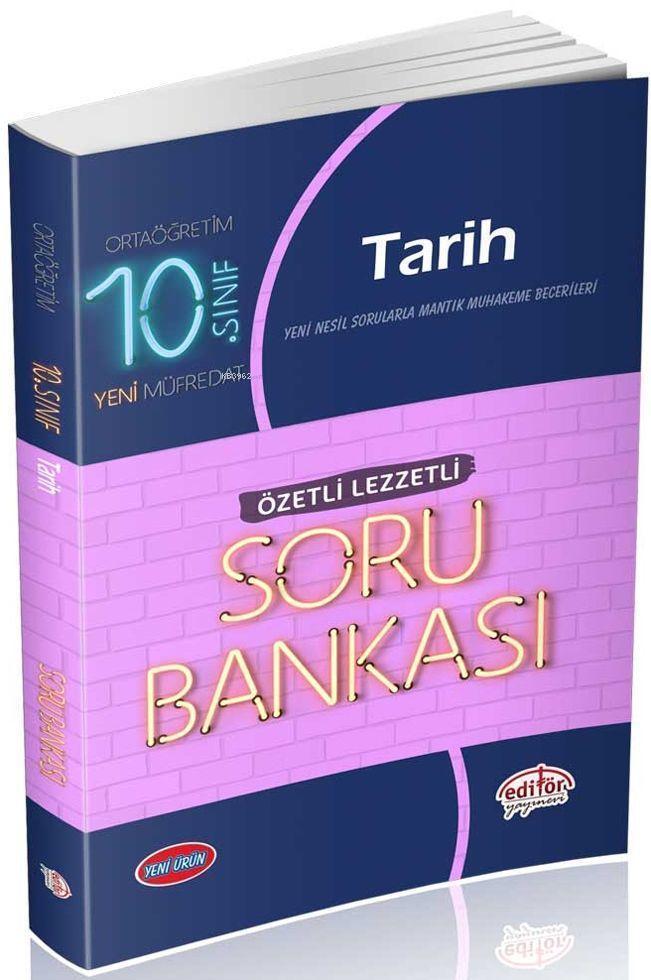 10. Sınıf Tarih Özetli Lezzetli Soru Bankası