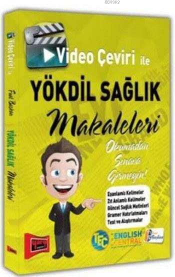 YÖKDİL Sağlık Makaleleri; Video Çeviri ile