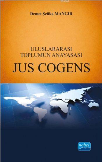 Uluslararası Toplumun Anayasası Jus Cogens