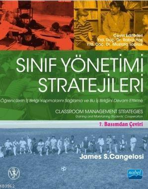 Sınıf Yönetimi Stratejileri; Öğrencilerin İş Birliği Yapmalarını Sağlama ve Bu İş Birliğini Devam Ettirme