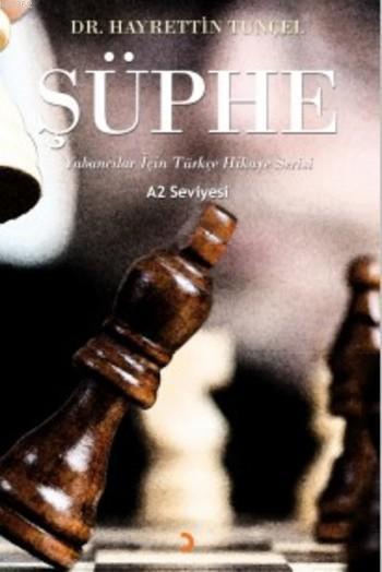 Şüphe; Yabancılar için Türkçe Hikaye Serisi A2 Seviyesi