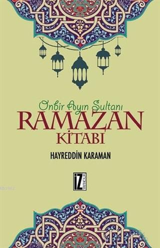 Ramazan Kitabı; Onbir Ayın Sultanı