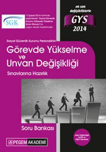 Sosyal Güvenlik Kurumu Görevde Yükselme Sınavlarına Hazırlık Soru Bankası 2014