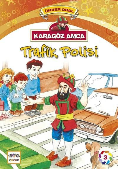 Karagöz Amca Trafik Polisi; Karagöz Amca 3
