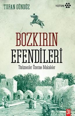 Bozkırın Efendileri; Türkmenler Üzerine Makaleler