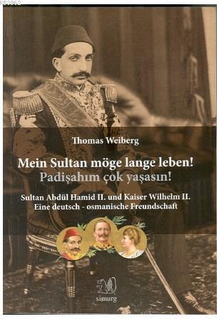 Mein Sultan möge lange leben!; Padişahım Çok Yaşasın!
