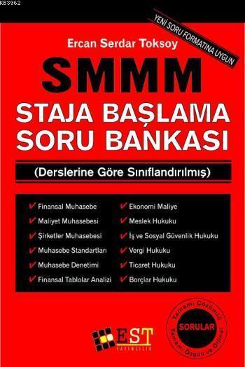 SMMM Staja Başlama Soru Bankası; Derslerine Göre Sınıflandırılmış