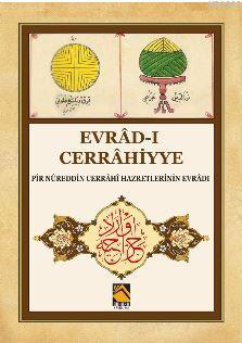 Evrâd-ı Cerrâhiyye ( Pir Nûreddin Cerrâhi Hazretlerinin Evrâdı )