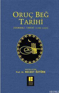 Oruç Beğ Tarihi - Osmanlı Tarihi (1288-1502)