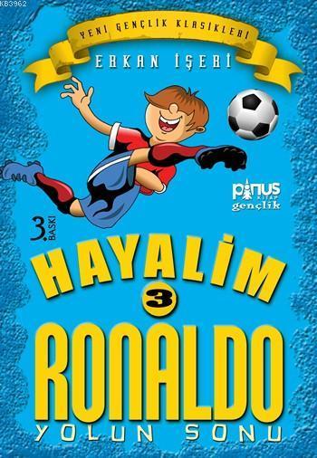Hayalim Ronaldo 3 - Yolun Sonu; 7 - 14 Yaş