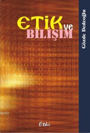 Etik ve Bilişim