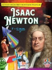 Dünyayı Değiştiren Muhteşem İnsanlar: Isaac Newton