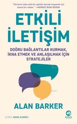 Etkili İletişim; Doğru Bağlantılar Kurmak, İkna Etmek ve Anlaşılmak İçin Stratejiler