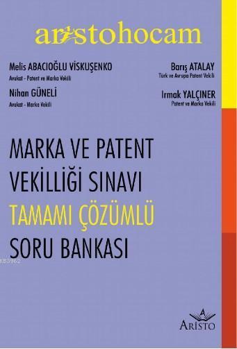 Marka ve Patent Sınavı Tamamı Çözümlü Soru Bankası