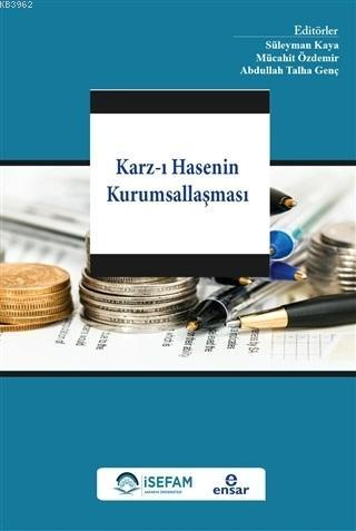Karz-ı Hasenin Kurumsallaşması