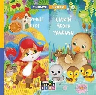 Çizmeli Kedi ve Çirkin Ördek Yavrusu - 2 Hikaye 1 Kitap