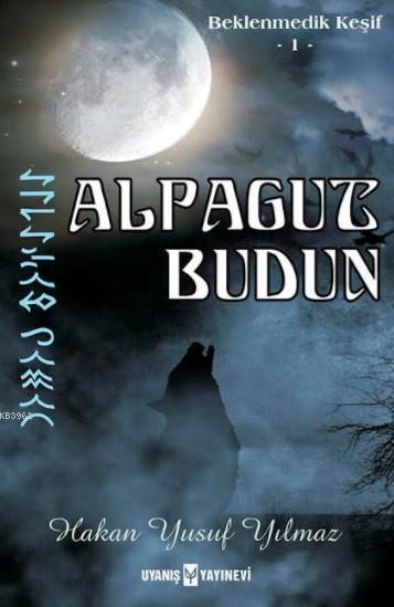 Alpagut Budun; Beklenmedik Keşif 1