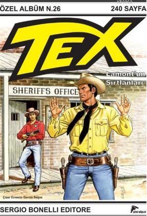 Tex Seri 2; Lamont'un Sırtlanları (TÜKENDİ!)