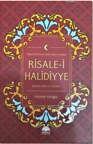 Risale-i Halidiyye; Tasavvuf İlminin Tarihi Seyri ve İzahlı
