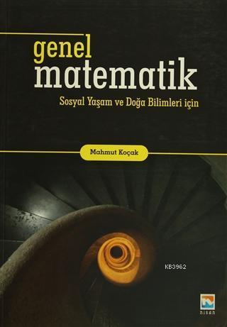 Genel Matematik; Sosyal Yaşam ve Doğa Bilimleri İçin