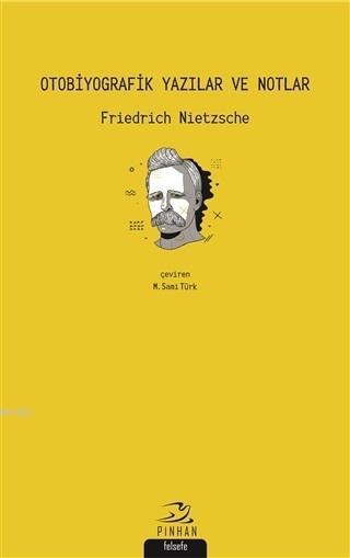 Otobiyografik Yazılar ve Notlar