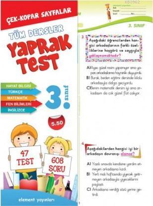 Element 3. Sınıf Tüm Dersler Yaprak Test; Çek-Kopart Sayfalar 47 Test 608 Soru