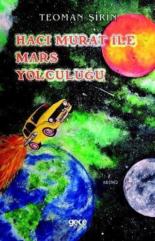Hacı Murat ile Mars Yolculuğu