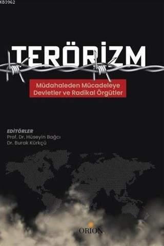 Terörizm; Müdahaleden Mücadeleye Devletler ve Radikal Örgütler