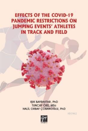 Effects of the Covıd-19 Pandemıc Restrıctıons On Jumpıng Events' Athletes in Track and Fıeld