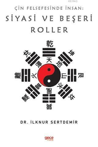 Çin Felsefesinde İnsan: Siyasi ve Beşeri Roller